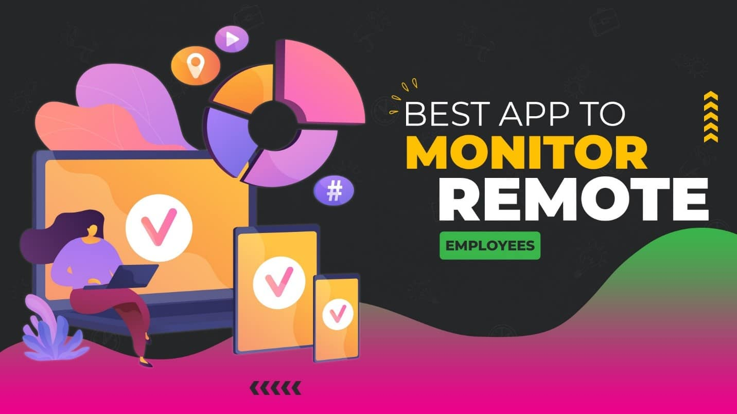 best app to monitor remote employees